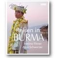 Flitner, Schwarzer 2012 – Reisen in Burma