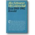 Schwarzer 1982 – Mit Leidenschaft