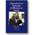 Schwarzer 1982 – Simone de Beauvoir heute
