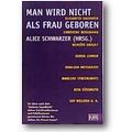 Schwarzer (Hg.) 2000 – Man wird nicht als Frau