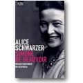 Schwarzer, Beauvoir 2008 – Simone de Beauvoir