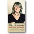 Schwarzer 2010 – Journalistin aus Passion