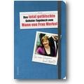 Das total gefälschte Geheim-Tagebuch 2013