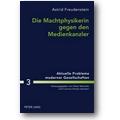 Freudenstein 2010 – Die Machtphysikerin gegen den Medienkanzler