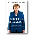 Hebel 2013 – Mutter Blamage
