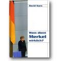 Korn 2006 – Wem dient Merkel wirklich