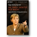 Schumacher 2007 – Die zwölf Gesetze der Macht
