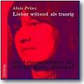 Prinz 2005 – Lieber wütend als traurig
