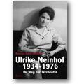 Lehto-Bleckert 2011 – Ulrike Meinhof 1934-1976
