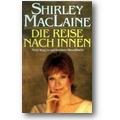 MacLaine 1989 – Die Reise nach innen