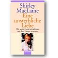 MacLaine 2004 – Eine unsterbliche Liebe