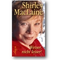 MacLaine 2008 – Weiser, nicht leiser