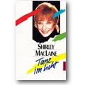MacLaine 1986 – Tanz im Licht