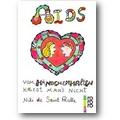 Saint Phalle 1992 – Aids