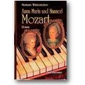 Wintersteiner 2000 – Anna Maria und Nannerl Mozart