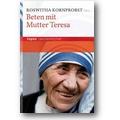 Kornprobst (Hg.) 2010 – Beten mit Mutter Teresa
