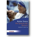Mutter Teresa 2008 – Die Sprache des Herzens