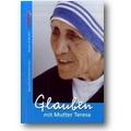 Kornprobst (Hg.) 2007 – Glauben mit Mutter Teresa