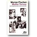 Fischer 1985 – Mutter Teresa
