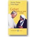 Mutter Teresa, Frère Roger 2005 – Gebet