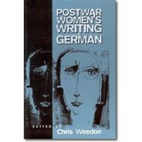 Weedon (Hg.) 1997 – Post-war women's writing in German