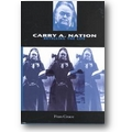 Grace 2001 – Carry A. Nation