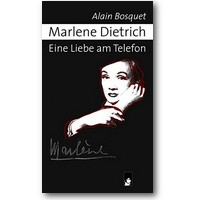 Bosquet 2007 – Marlene Dietrich