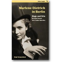 Wetzig-Zalkind 2005 – Marlene Dietrich in Berlin