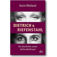 Wieland 2014 – Dietrich & Riefenstahl