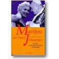 Kühl-Martini 1997 – Marilyn an Papst Johannes
