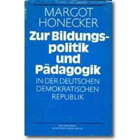 Honecker 1986 – Zur Bildungspolitik und Pädagogik