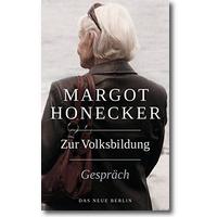 Honecker, Schumann 2012 – Zur Volksbildung