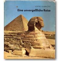 Ulbricht 1965 – Eine unvergeßliche Reise