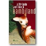 Jelinek 2004 – Bambiland