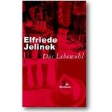 Jelinek 2004 – Das Lebewohl