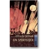 Jelinek 2008 – Ein Sportstück