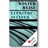 Jelinek 2011 – Winterreise