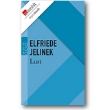 Jelinek 2013 – Lust