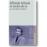 Jelinek 2004 – Er nicht als er