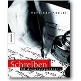 Koelbl 2007 – Schreiben!