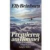 Beinhorn 1991 – Premieren am Himmel