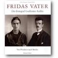 Franger, Huhle (Hg.) 2005 – Fridas Vater