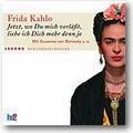 Kahlo 2005 – Jetzt, wo Du mich verläßt