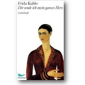 Kahlo 2007 – Dir sende ich mein ganzes