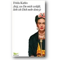 Kahlo 2007 – Jetzt, wo Du mich verläßt