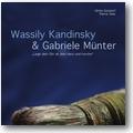 Gondorf, Oser (Hg.) 2008 – Wassily Kandinsky & Gabriele Münter