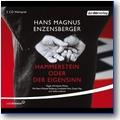 Enzensberger 2008 – Hammerstein oder der Eigensinn