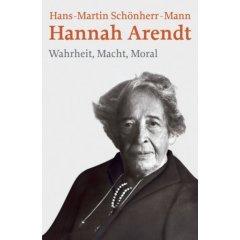 Arendt: Wahrheit, Macht, Moral