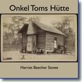 Stowe 2018 – Onkel Toms Hütte
