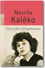 Kaléko 2007 – Verse für Zeitgenossen